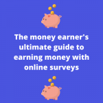 Guide to earning money online with surveys